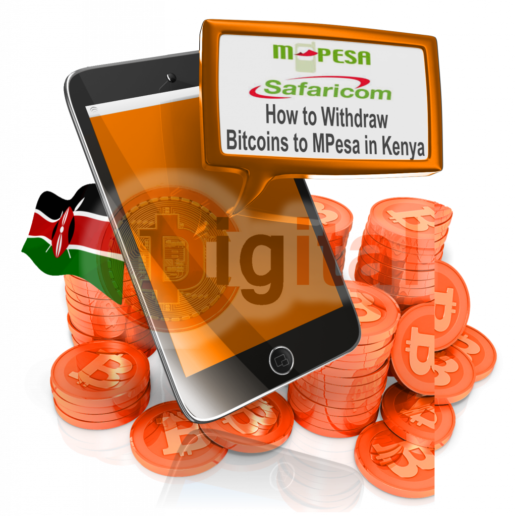 How to withdraw Bitcoins to MPesa