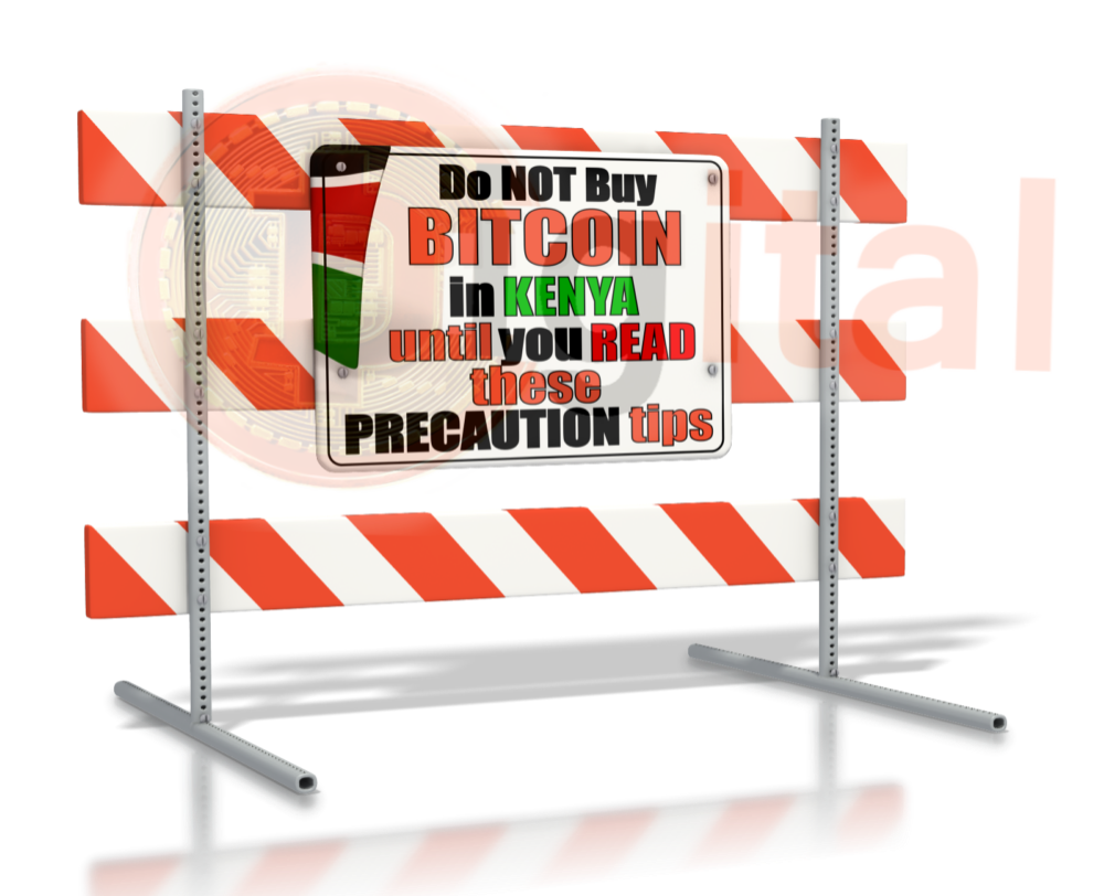Do not Buy Bitcoin in Kenya until you Read these Safety Precautions Tips
